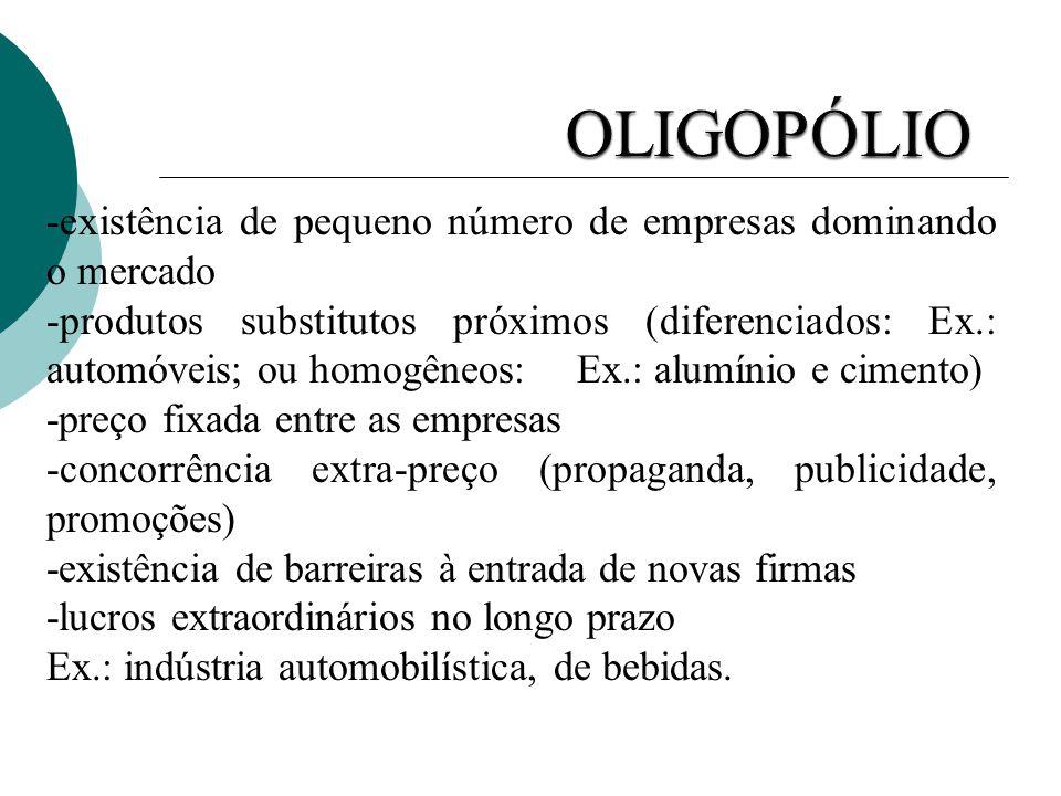 O objetivo principal do oligopolista é maximiar o mark- up.