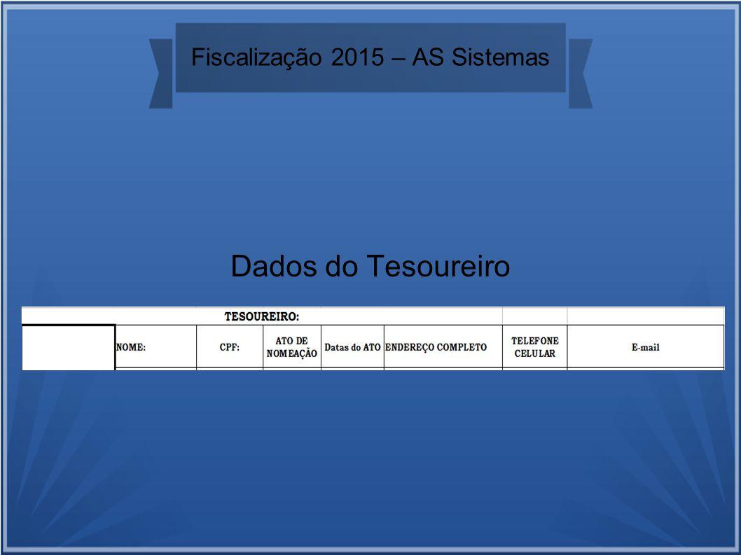 Fiscalização 2015 – AS Sistemas Dados do Tesoureiro