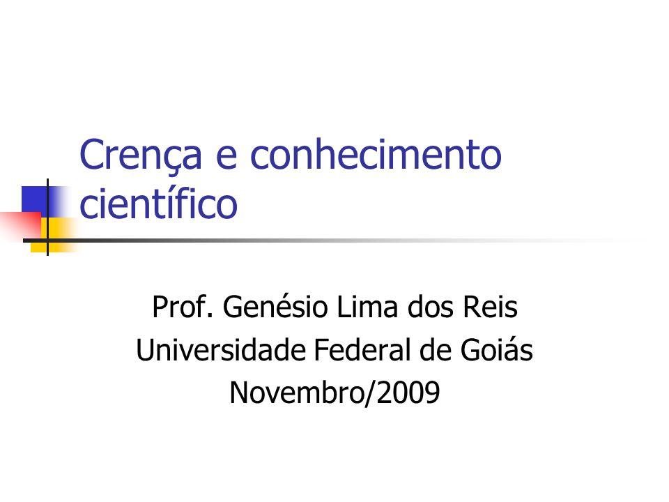 Crença e conhecimento científico Prof.