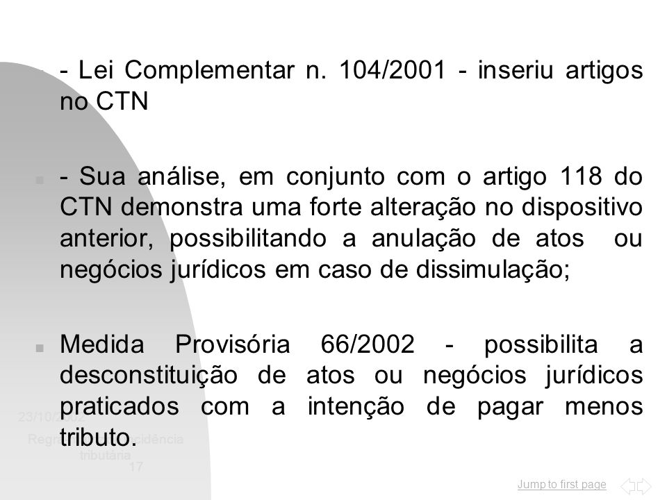 Jump to first page 23/10/2002 Regra-matriz de incidência tributária 17 n - Lei Complementar n.