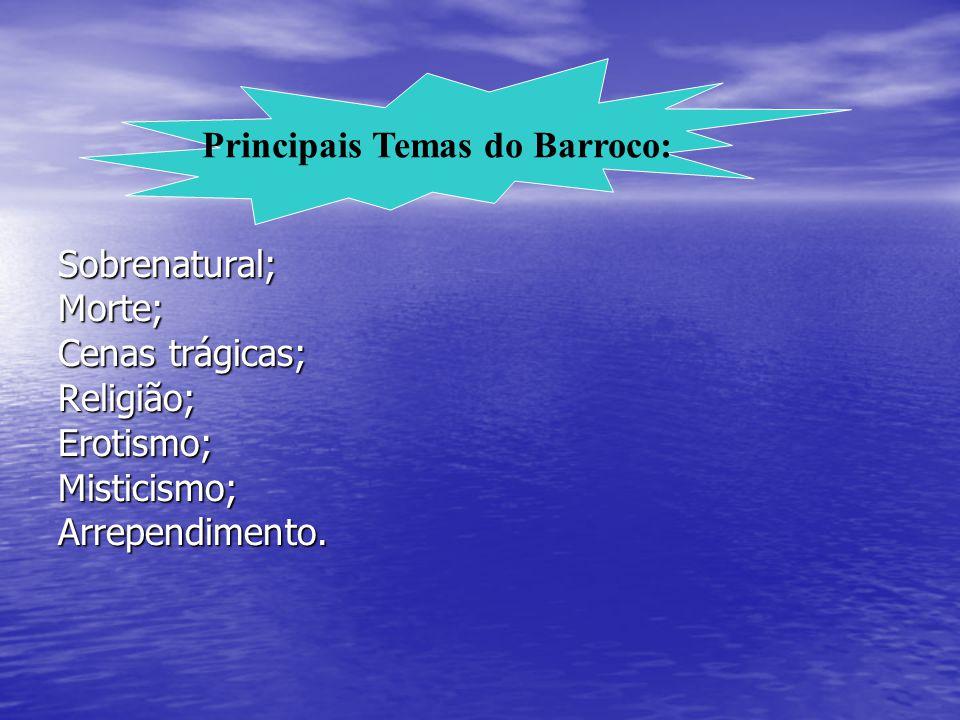 Estilo Barroco: Linguagem rebuscada,culta, extravagante, valorização do pormenor mediante jogos de palavras e pelo excessivo emprego de linguagem.