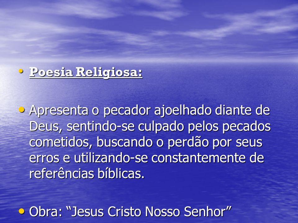Pe.Antônio Vieira (1608-1697) Nascido em Lisboa, veio ainda menino para o Brasil.