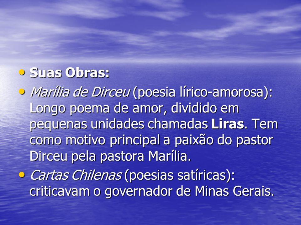 Basílio da Gama Nasceu em 8 de abril de 1741, em Minas Gerais.