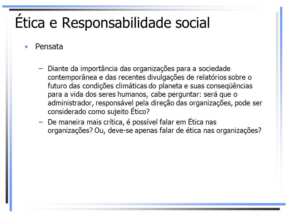 Pensata –Diante da importância das organizações para a sociedade contemporânea e das recentes divulgações de relatórios sobre o futuro das condições c