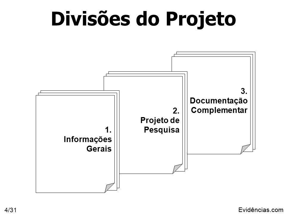 Evidências.com 4/31 3. Documentação Complementar 2.