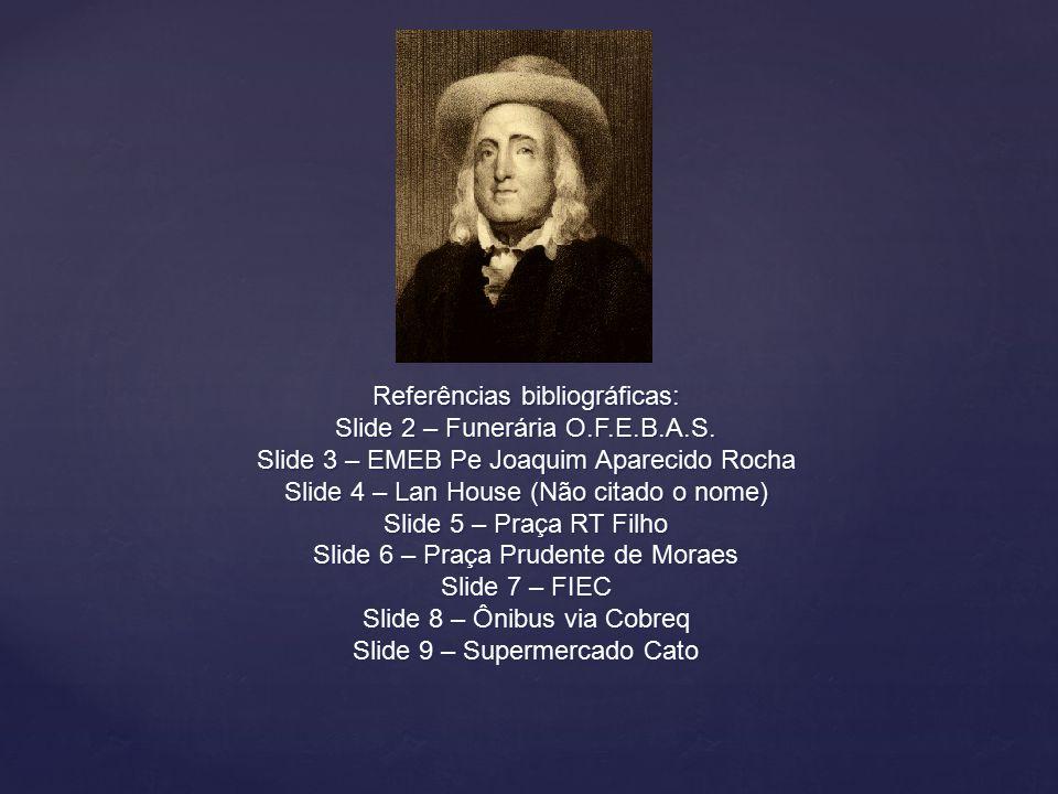 Referências bibliográficas: Slide 2 – Funerária O.F.E.B.A.S.