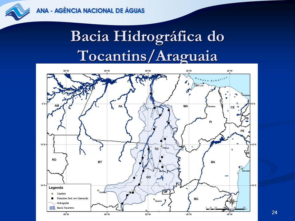 24 Bacia Hidrográfica do Tocantins/Araguaia