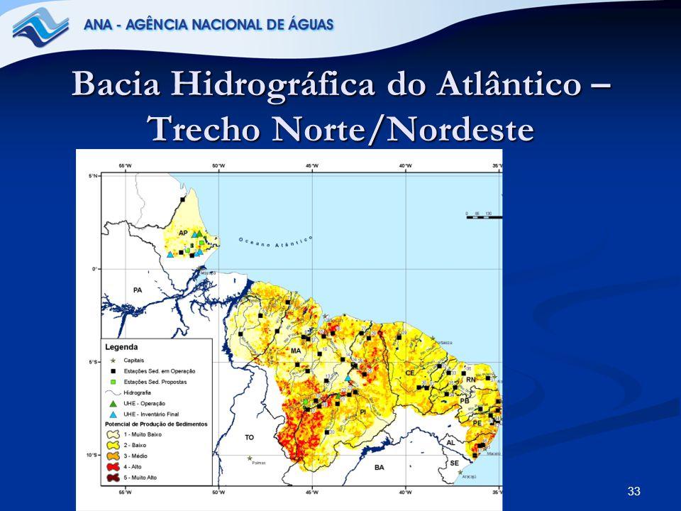 33 Bacia Hidrográfica do Atlântico – Trecho Norte/Nordeste