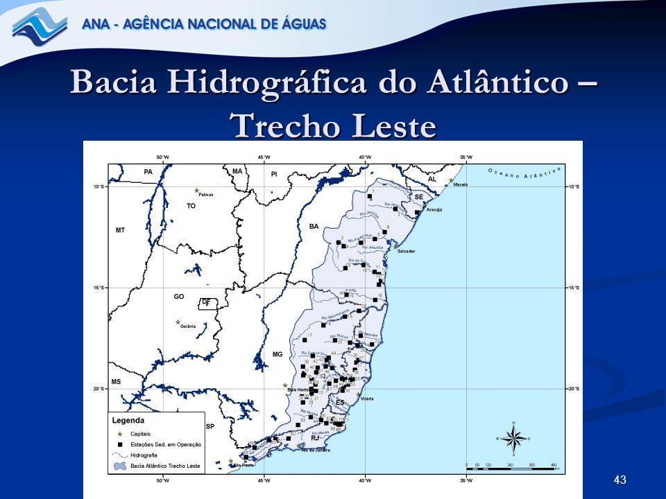 43 Bacia Hidrográfica do Atlântico – Trecho Leste