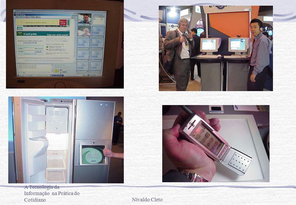 A Tecnologia da Informação na Prática do CotidianoNivaldo Cleto