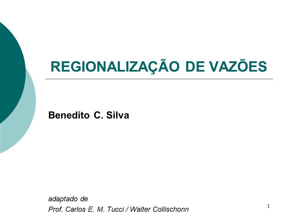 32 Regionalização da vazão média 1.Selecione as vazões médias anuais de cada posto 2.