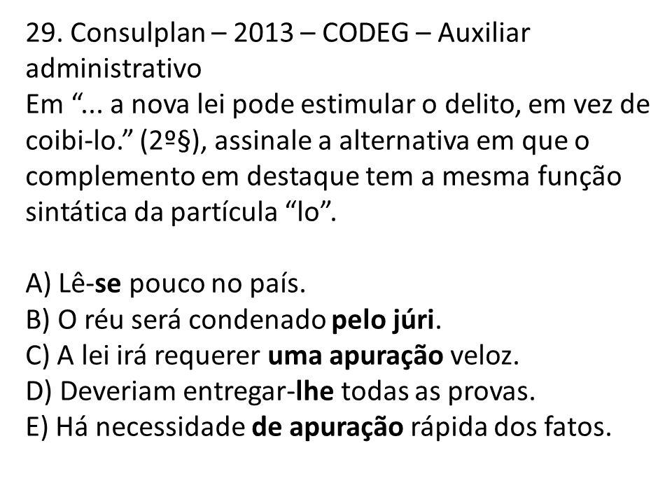29.Consulplan – 2013 – CODEG – Auxiliar administrativo Em ...