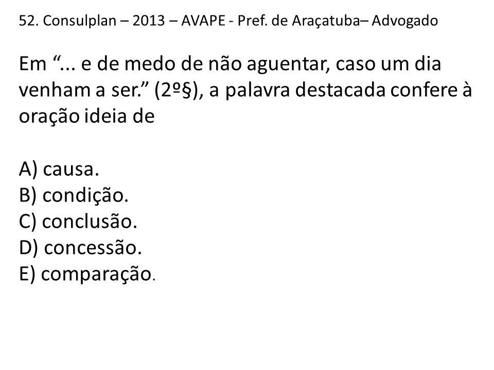 52.Consulplan – 2013 – AVAPE - Pref. de Araçatuba– Advogado Em ...