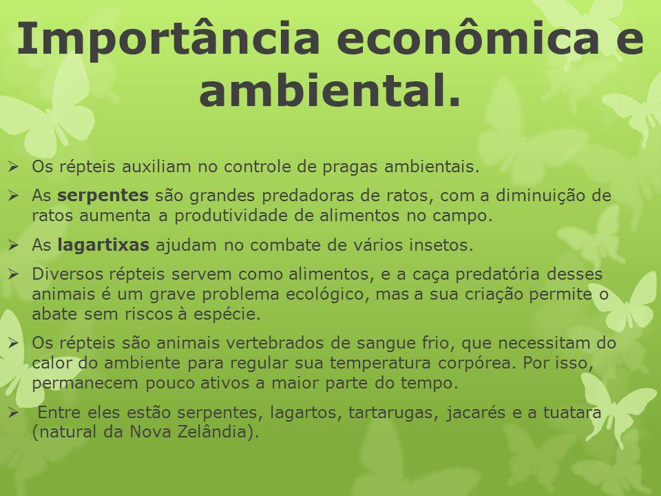 Importância econômica e ambiental.  Os répteis auxiliam no controle de pragas ambientais.  As serpentes são grandes predadoras de ratos, com a dimin