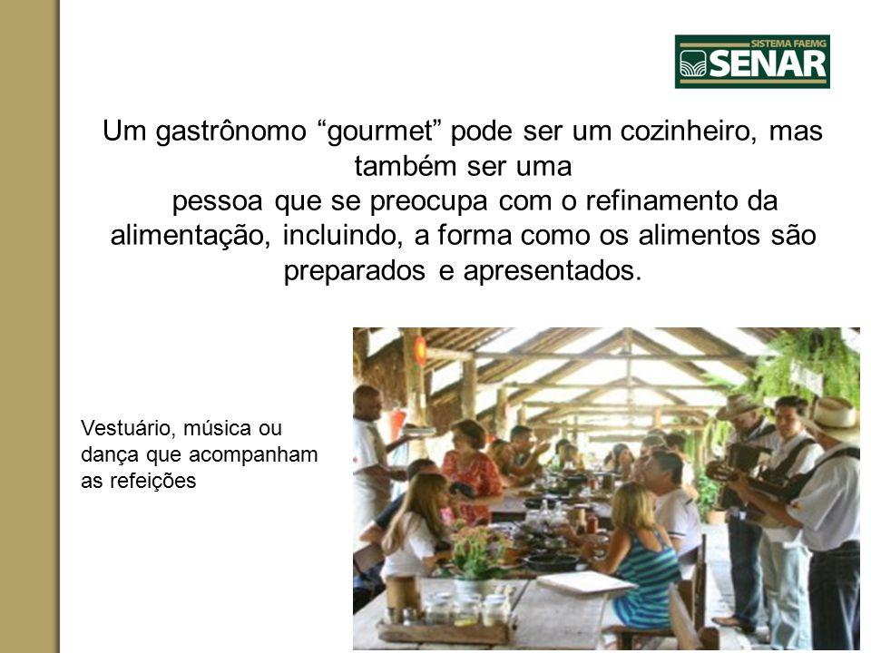 """Um gastrônomo """"gourmet"""" pode ser um cozinheiro, mas também ser uma pessoa que se preocupa com o refinamento da alimentação, incluindo, a forma como os"""
