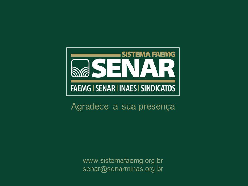 Agradece a sua presença www.sistemafaemg.org.br senar@senarminas.org.br