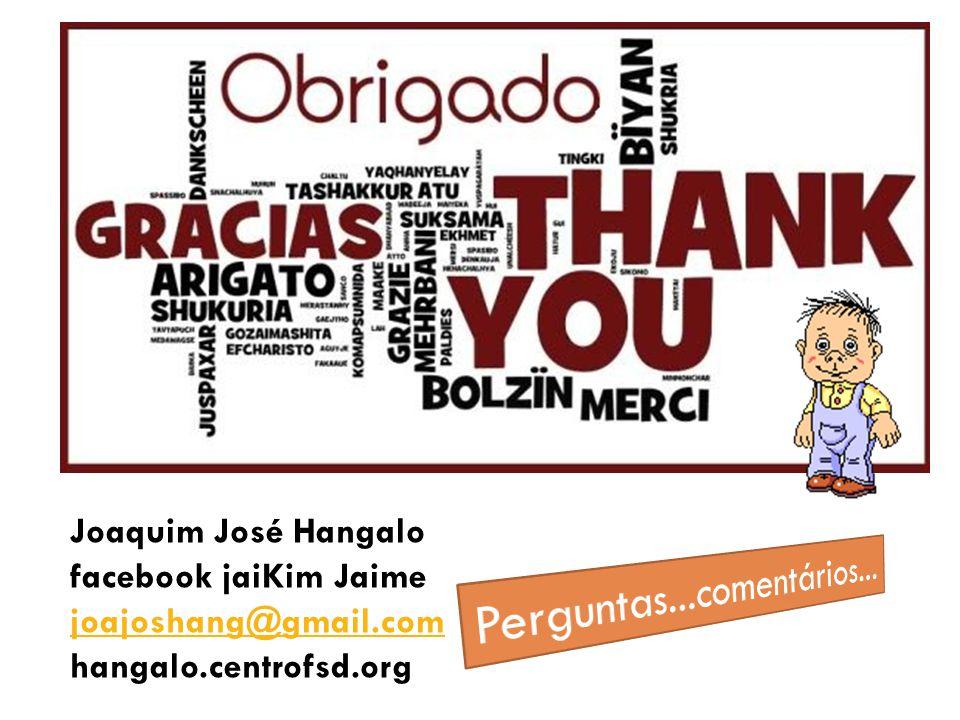 Joaquim José Hangalo facebook jaiKim Jaime joajoshang@gmail.com hangalo.centrofsd.org joajoshang@gmail.com