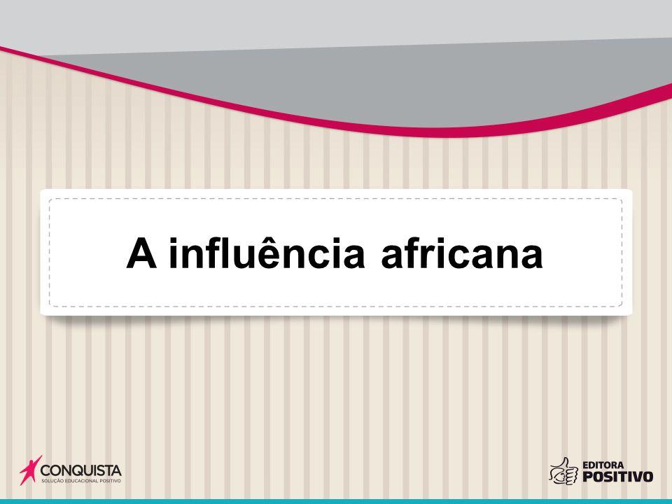 A influência africana