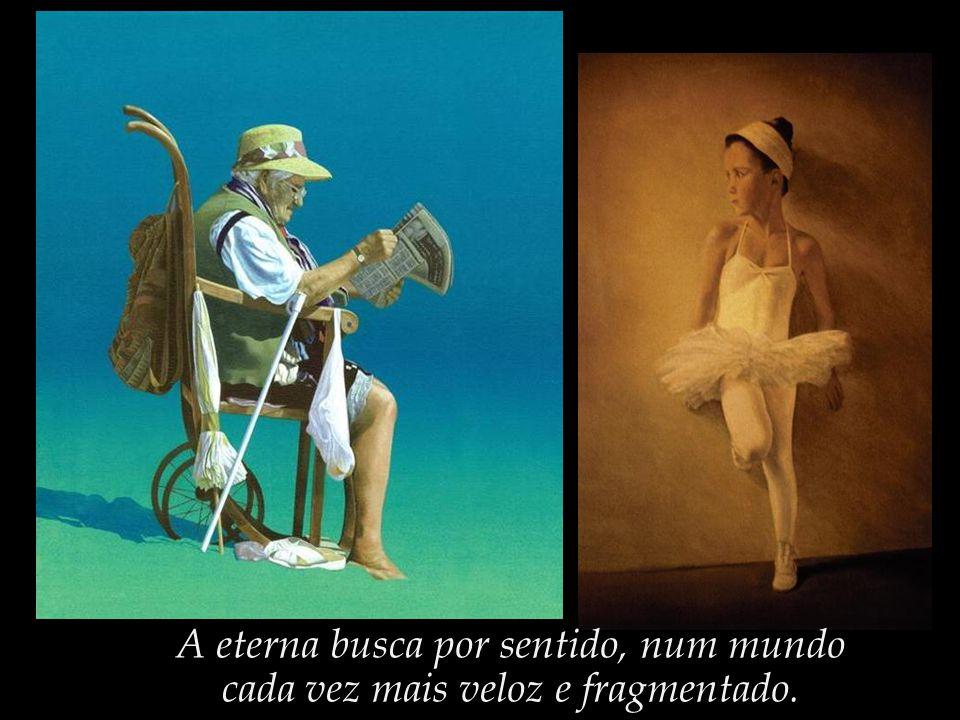 O barulho do mundo, & as melodias da alma...