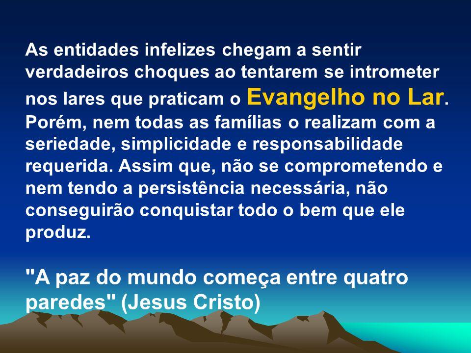 O Espírito Joanna de Ângelis, na sua obra Messe de Amor nos faz o nobre convite: Dedica uma das sete noites da semana ao Culto Evangélico no Lar, a fim de que Jesus possa pernoitar em tua casa ..................