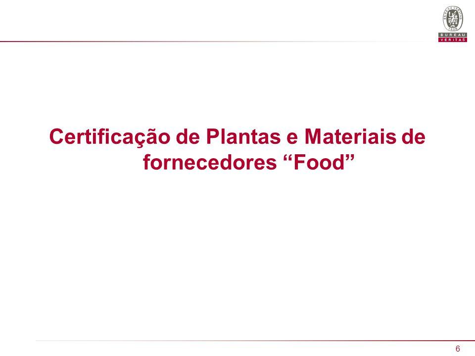 6 Certificação de Plantas e Materiais de fornecedores Food