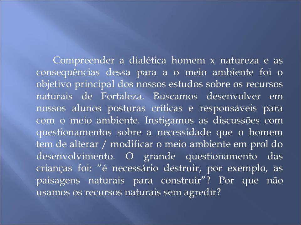 *Pesquisa socializadas pelas crianças: http://www.opovo.com.br/app/opovo/fortaleza/