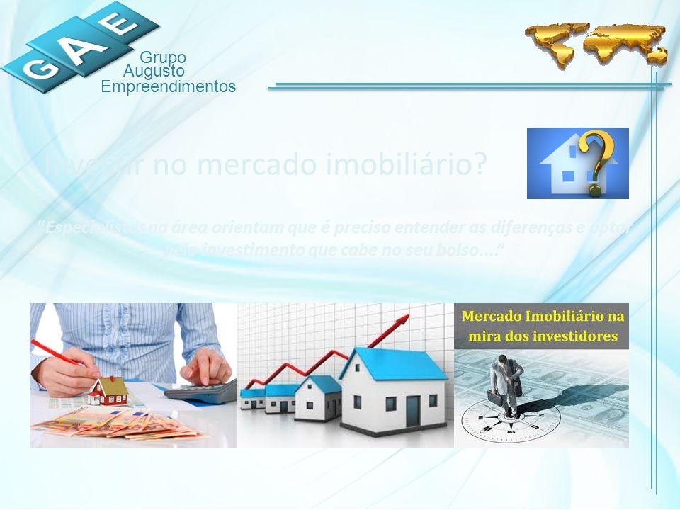 Grupo Augusto Empreendimentos Investir no mercado imobiliário.