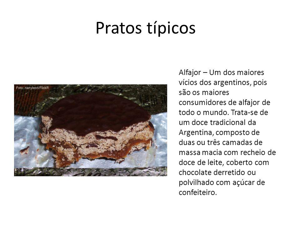 Pratos típicos Alfajor – Um dos maiores vícios dos argentinos, pois são os maiores consumidores de alfajor de todo o mundo. Trata-se de um doce tradic