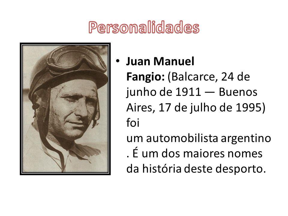 Juan Manuel Fangio: (Balcarce, 24 de junho de 1911 — Buenos Aires, 17 de julho de 1995) foi um automobilista argentino. É um dos maiores nomes da hist