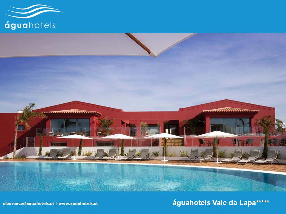plourenco@aguahotels.pt | www.aguahotels.pt águahotels Vale da Lapa*****