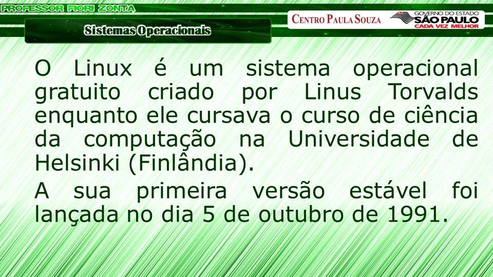 O Linux é um sistema operacional gratuito criado por Linus Torvalds enquanto ele cursava o curso de ciência da computação na Universidade de Helsinki