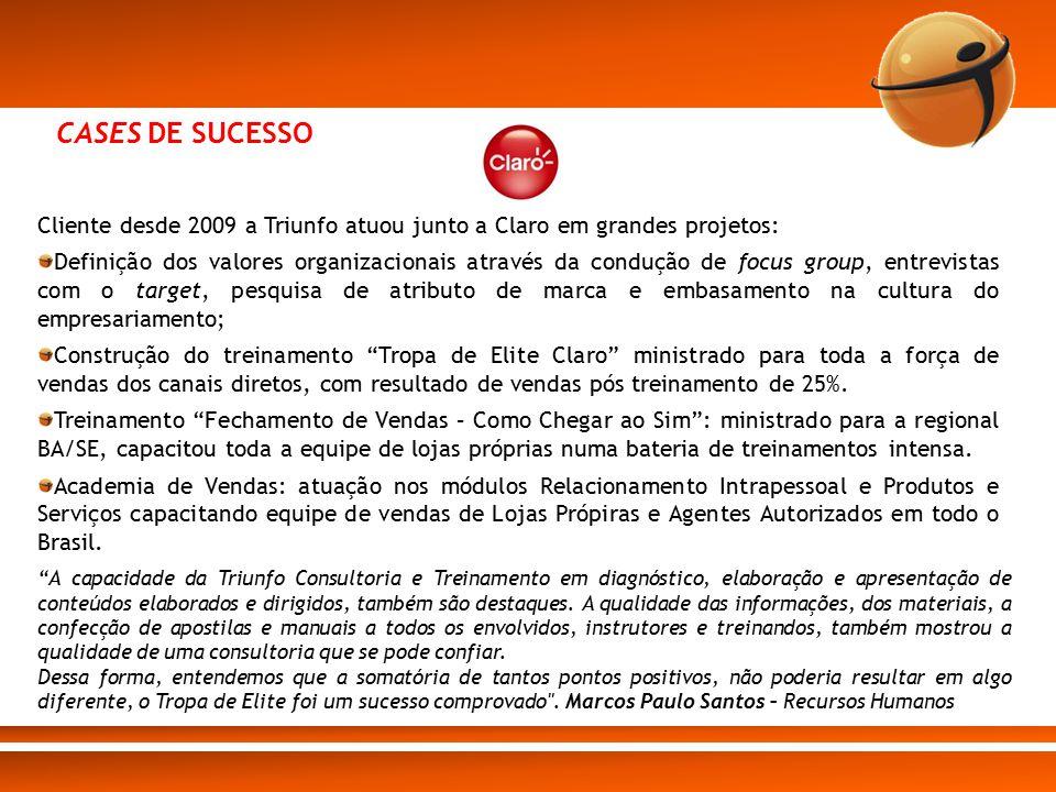CASE Desde 2009, a Triunfo firmou-se como grande parceira da Embratel, ministrando mais 600 horas de treinamento para gestores de conta, gerentes de relacionamentos com canais, gerentes executivos de vendas e gerentes de lojas próprias, em temas como: Técnicas avançadas de vendas; Soluções de Alto Impacto em Vendas; Gestão eficaz de vendas; Abordagem ao mercado; Análise de carteira e segmentação; Consultoria de Canais de Vendas.