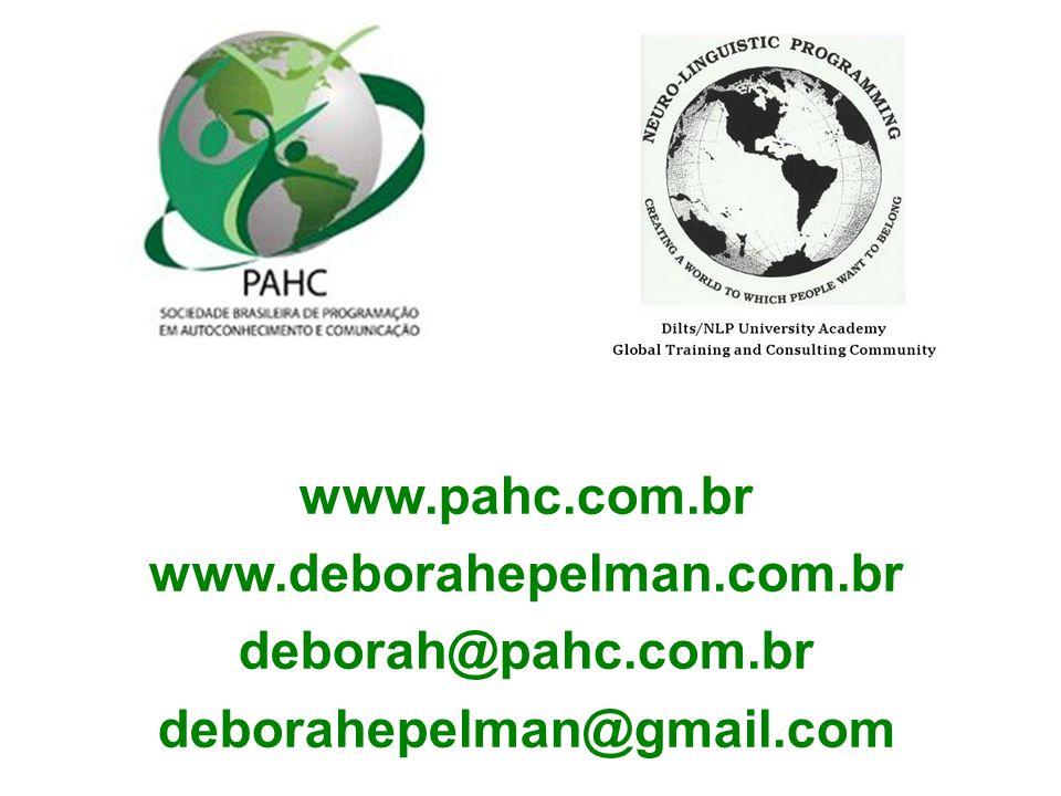 www.pahc.com.br www.deborahepelman.com.br deborah@pahc.com.br deborahepelman@gmail.com