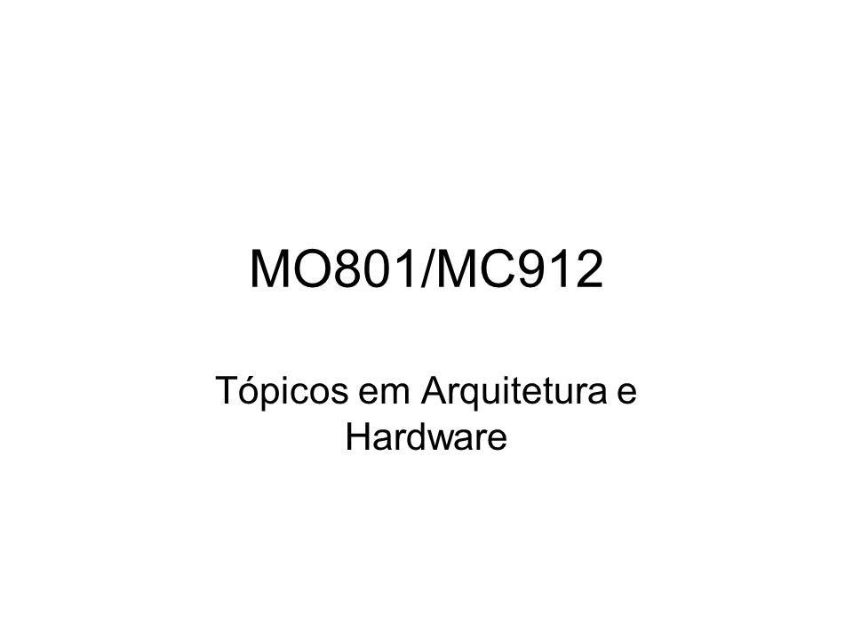 MO801/MC912 Tópicos em Arquitetura e Hardware