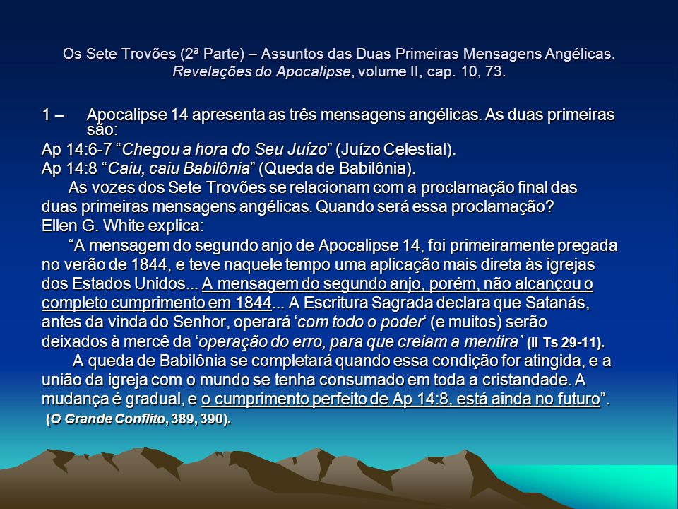 Os Sete Trovões (2ª Parte) – Assuntos das Duas Primeiras Mensagens Angélicas Revelações do Apocalipse, volume II, cap.