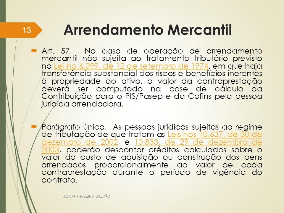 Arrendamento Mercantil  Art.57.