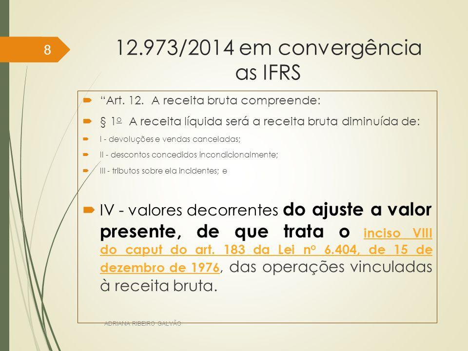 12.973/2014 em convergência as IFRS  Art.12.