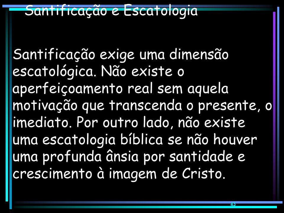 Escatologia Bíblica Motivação para Santificação