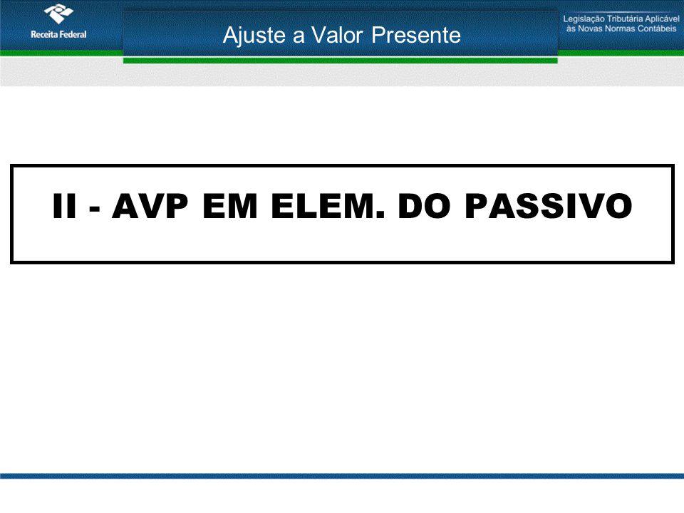 Ajuste a Valor Presente II - AVP EM ELEM. DO PASSIVO
