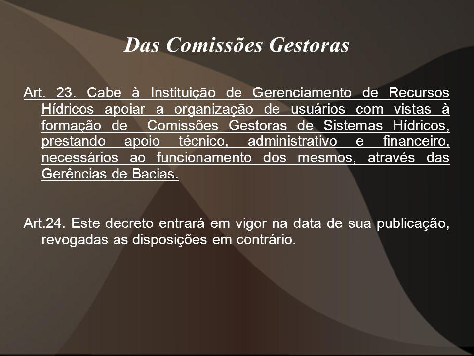 Das Comissões Gestoras Art.23.