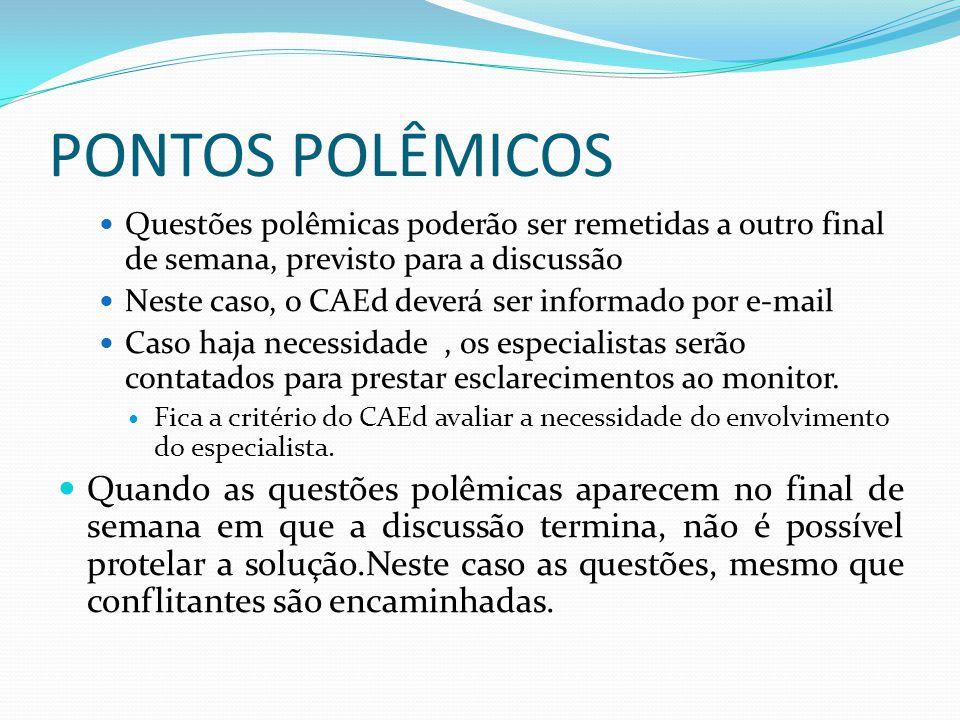 PONTOS POLÊMICOS -2 Em relação aos pontos polêmicos e às divergências: Deverá haver empenho na construção de Acordo.