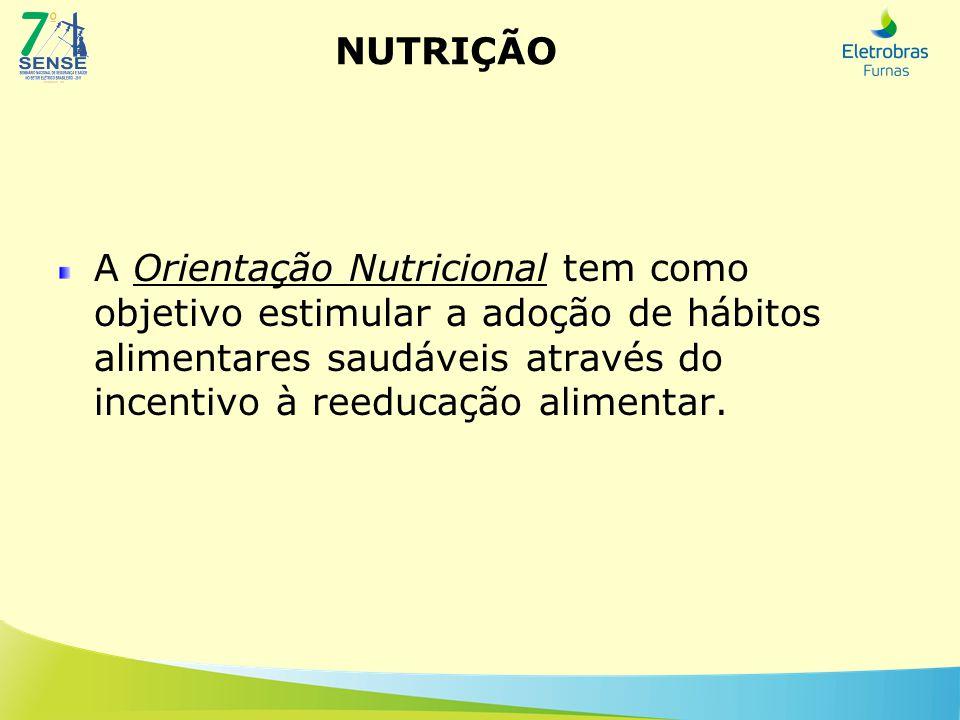 A Orientação Nutricional tem como objetivo estimular a adoção de hábitos alimentares saudáveis através do incentivo à reeducação alimentar.