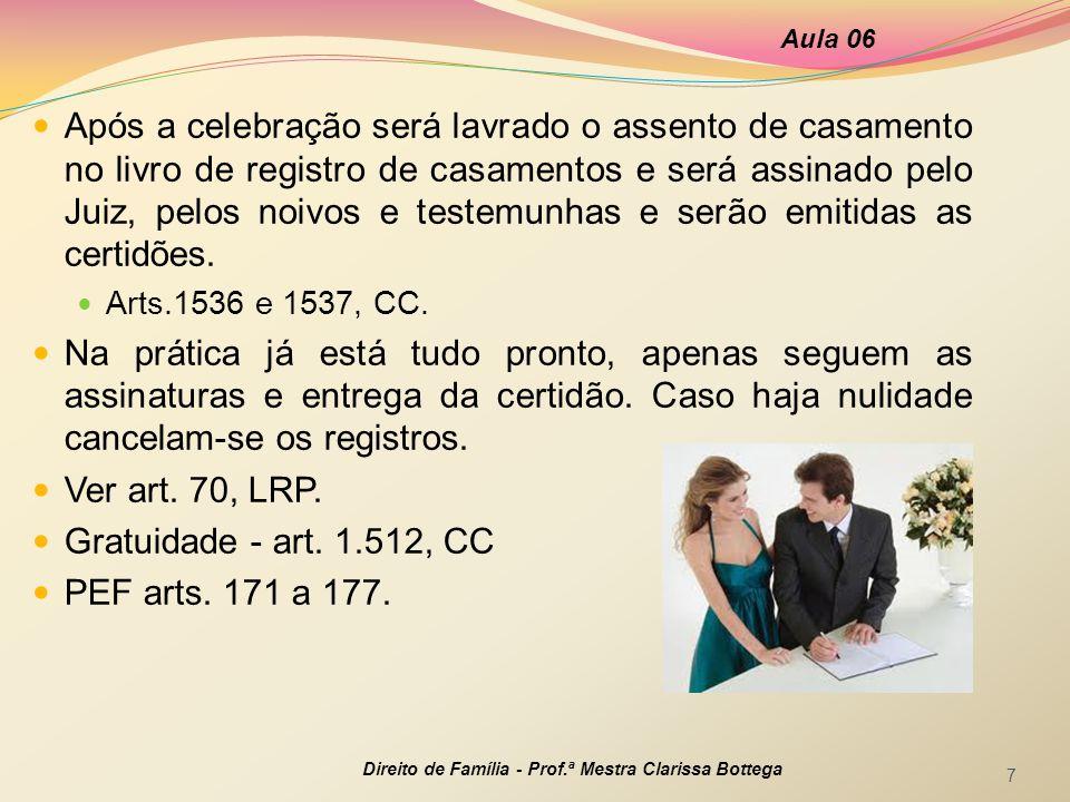 Aula 06 Direito de Família - Prof.ª Mestra Clarissa Bottega 8