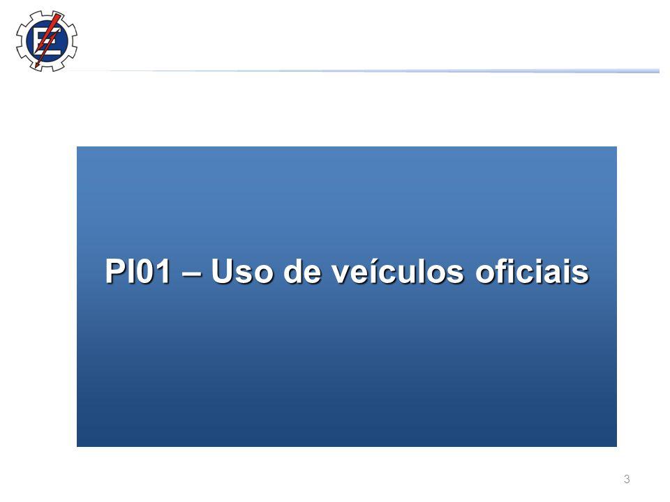 3 PI01 – Uso de veículos oficiais
