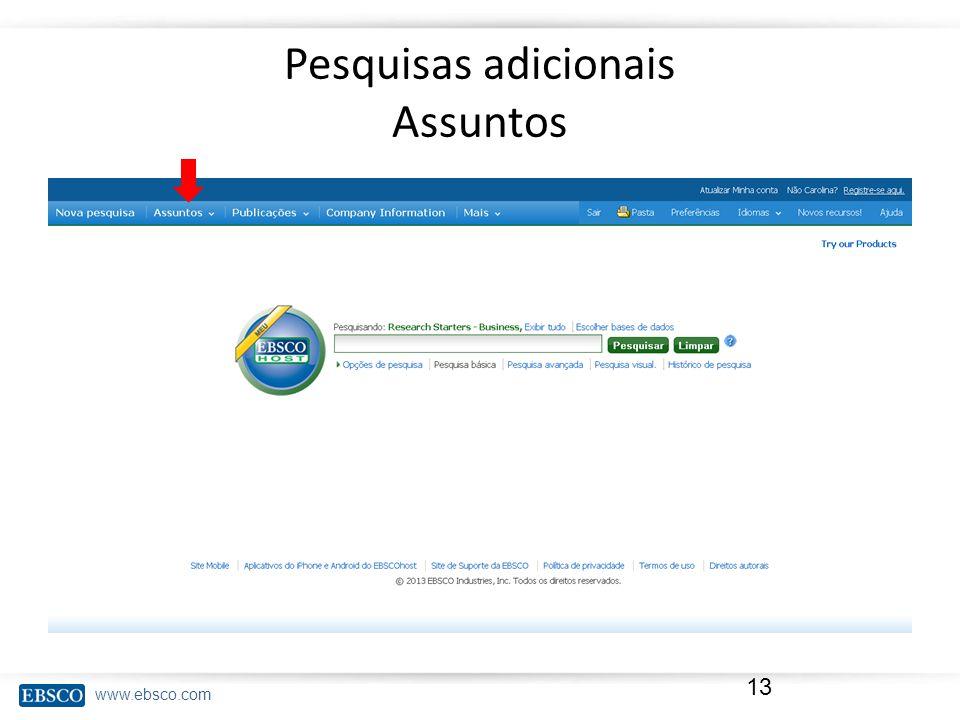 www.ebsco.com Pesquisas adicionais Assuntos 13