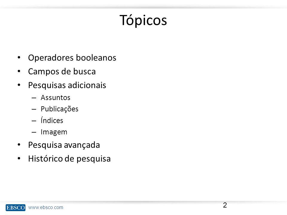 www.ebsco.com Histórico de pesquisa