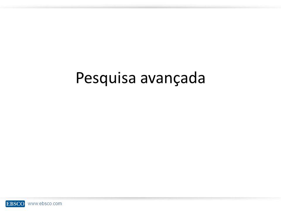 www.ebsco.com Pesquisa avançada