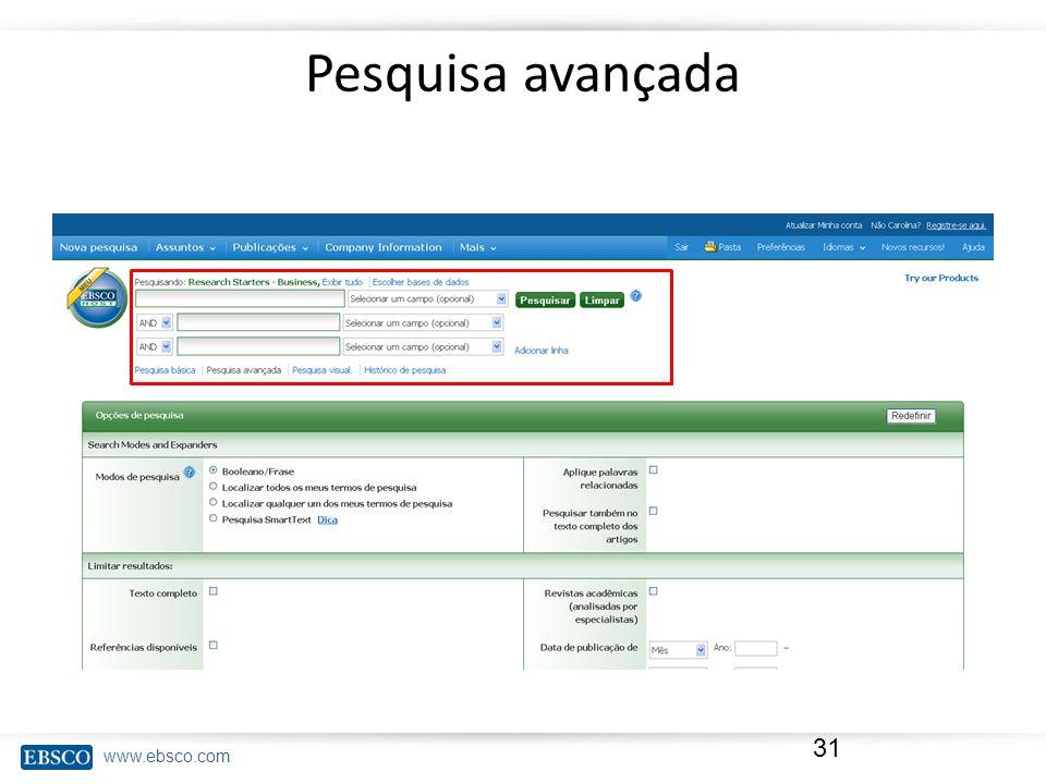www.ebsco.com Pesquisa avançada 31
