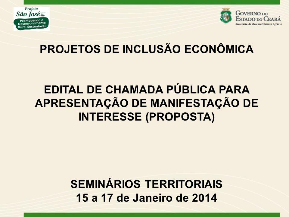A inscrição gratuita no site: www.sda.ce.gov.br/inscrições Preencher proposta no questionário: site - http://www.sda.ce.gov.br/index.php/editais-e-licitacoes-novo/category/27- editais-projeto-sao-jose-iii Recebimento das Propostas: 02/01/2014 a 14/02/2014 Apoio no preenchimento do questionário: Técnicos Regionais do Projeto São José, EMATERCE, CENTEC e demais parceiros (Agropolos, Secretarias Municipais, Sindicatos dos Trabalhadores Rurais, etc); Cada entidade proponente poderá apresentar somente uma única proposta.