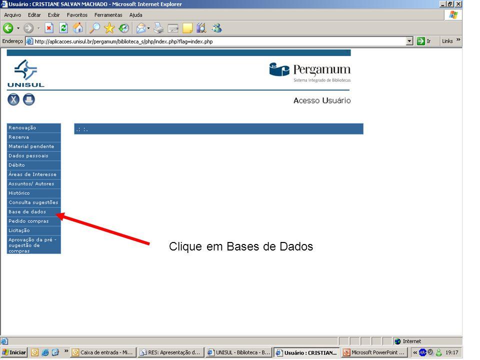 Clique em Bases de Dados